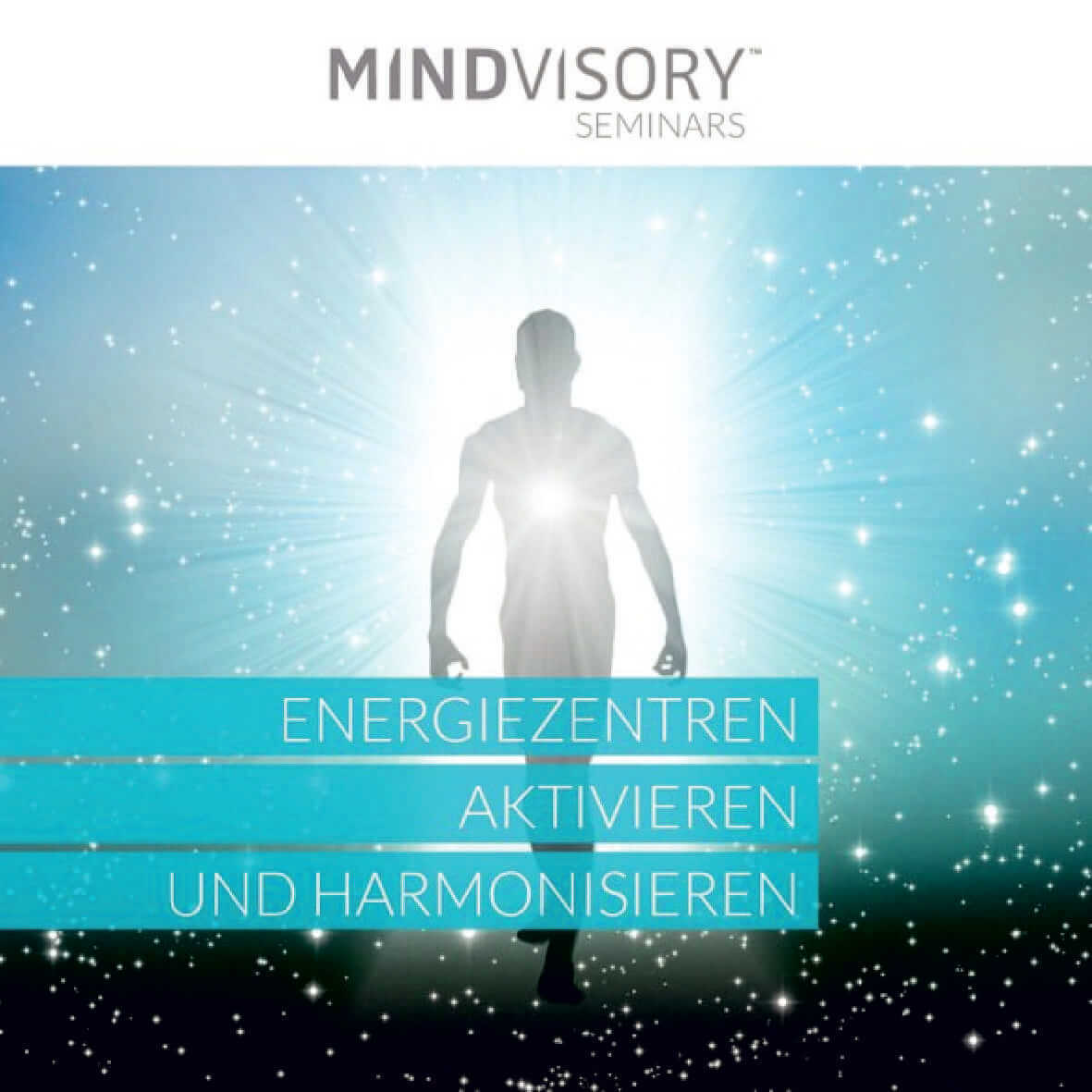 Mit einem Audiotraining deine Energiezentren aktivieren und harmonisieren
